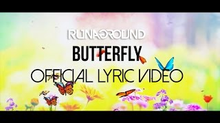 RUNAGROUND | Butterfly | Animated Lyric Video