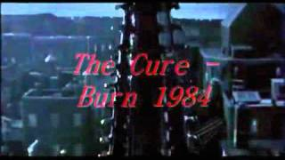 The Cure   Burn 1994 HQ The Crow