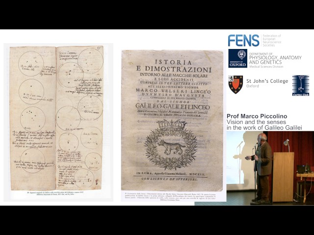 Prof. Marco Piccolino – Vision and the senses in the work of Galileo Galilei