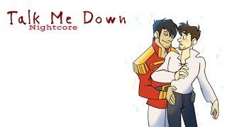 TALK ME DOWN | Nightcore ~Request~