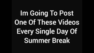 Summer Break Day #67