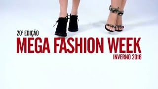 Vem aí o Mega Fashion Week - 20ª Edição