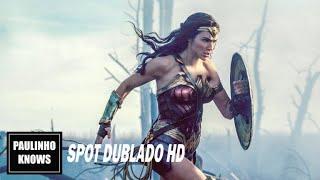 Mulher-Maravilha | O Mundo | Spot Dublado HD