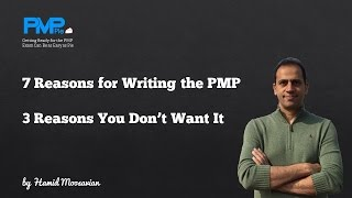7 reasons that you should get the PMP certification and 3 reasons that you may not want it