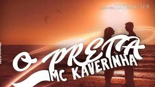 """Mc Kaverinha """" Oh Preta """" Dj Boka"""