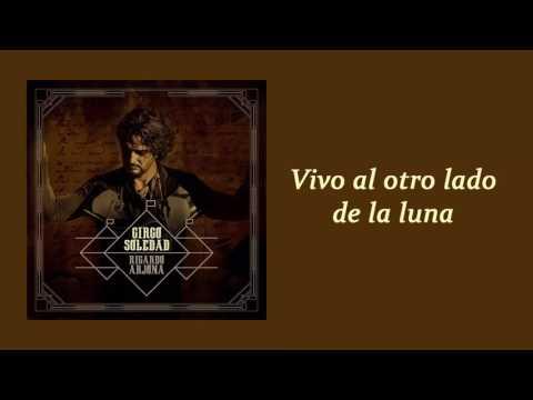 No Preguntes Como Estoy En Espanol de Ricardo Arjona Letra y Video