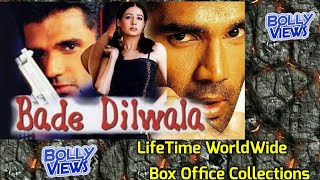 BADE DILWALA Bollywood Movie LifeTime WorldWide Box Office Collections   Verdict Hit Or Flop