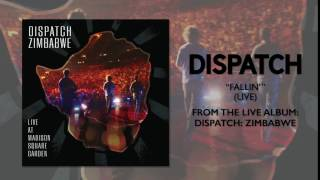 "Dispatch - ""Fallin"" [Official Audio]"