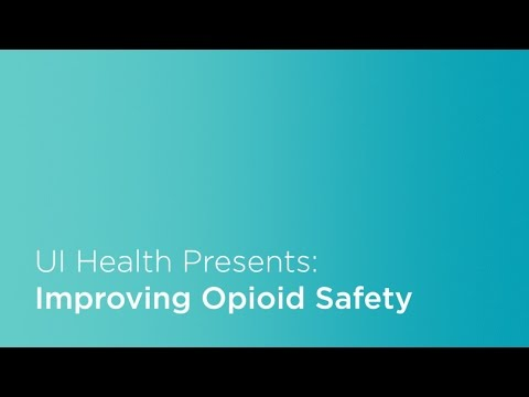 UI Health: Improving the Safety of Opioid Therapy