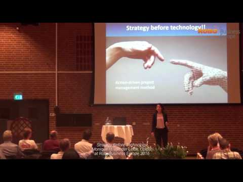 Strategy Before Technology - Monique H. van der Linde at RoboBusiness Europe 2016