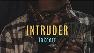 Intruder - TAKEOFF (Lyrics) Music Video