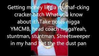 Birdman - why you mad.ft nicki minaj, lil wayne LYRICS