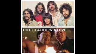 """Hotel California Love"" - Eagles vs Tupac & Dr Dre - Mashup"