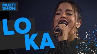 Loka | Anitta | Música Boa Ao Vivo | Multishow