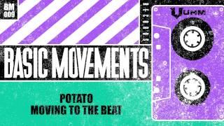 Potato - Moving To The Beat