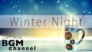 Winter Jazz Night Music - Relaxing Jazz Music For Sleep, Study, Work