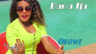 Dama Ija & Maizinho - Orowe (2017)