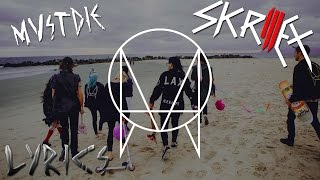 Skrillex & MUST DIE! - VIP's | LYRICS