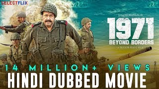 1971: Beyond Borders - Hindi Dubbed Full Movie | Mohanlal | Arunoday Singh | Allu Sirish