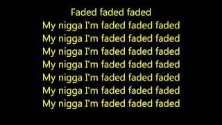 Tyga feat. Lil' Wayne - Faded Lyrics