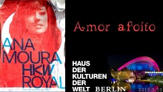Ana Moura *2015 Berlin* Amor afoito