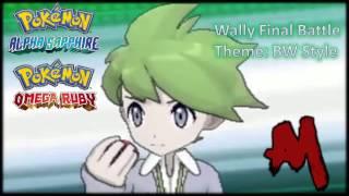 Pokemon ORAS (Wally Final Battle Theme) BW Style