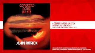 « Concerto pour un été » - Alain Patrick - Remasterisé