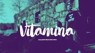 Galleno e Don Jota - Vitamina ft dj Pierre Pdr Conhaque