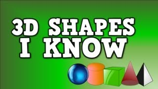 3D Shapes I Know (solid shapes song- including sphere, cylinder, cube, cone, and pyramid) width=