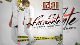 Ozuna - El Farsante [Mambo Remix]