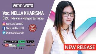 Woyo Woyo (Single Terbaru) - Nella Kharisma