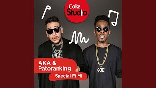 Special Fi Mi (Coke Studio South Africa Season 2)
