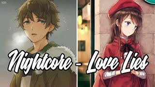 Nightcore - Love Lies - Khalid & Normani (Switching Vocals) - Lyrics