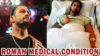 ROMAN REIGNS Medical Condition | Will Roman beat Cancer??!! |
