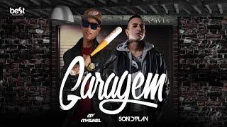Garagem - Misael part. Son D'Play (2016)