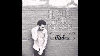 DJ Khaled - Hold You Down (Chris Haase Redux)