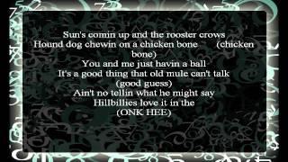 Hillbillies love it in the hay Lyrics