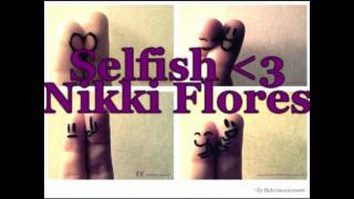 Selfish - Nikki Flores