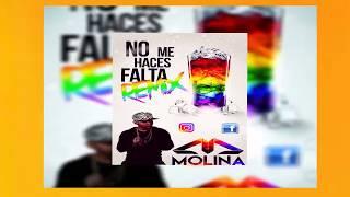 Eloy - No Me Haces Falta - (MolinaDeejay)  Remix Moombahtom