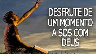 Desfrute de um momento a sós com Deus