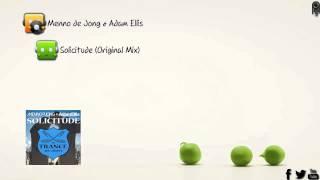 Menno de Jong & Adam Ellis - Solicitude (Original Mix) [In Trance We Trust]