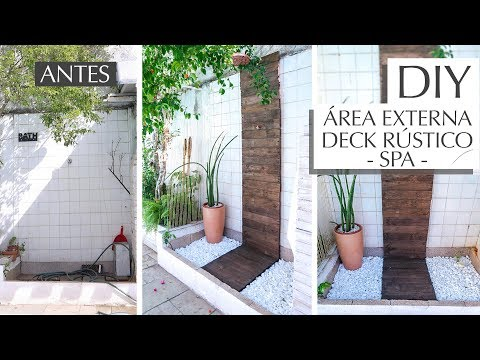 DIY Deck Rústico – Transformamos chuveiro da Piscina! ft. Canario handmade