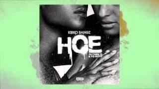 Kirko Bangz - Hoe feat. Yo Gotti & YG (audio) Bullshit! kasreaction Kirko Bangz