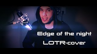 Edge of the Night - Pippin's Song (Lord Of The Rings soundtrack-cover)
