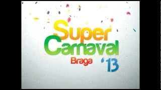 Super Carnaval Braga '13 - PROMO Teaser