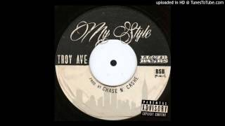 Troy Ave - My Style ft. Lloyd Banks HD