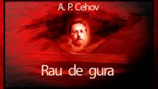 Rau de gura de A.P.Cehov