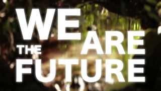 NOIDZ - WE ARE THE FUTURE (LYRIC HD VIDEO)
