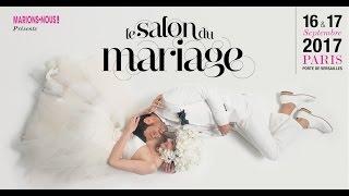 Salon du mariage à Paris les 16 et Septembre 2017