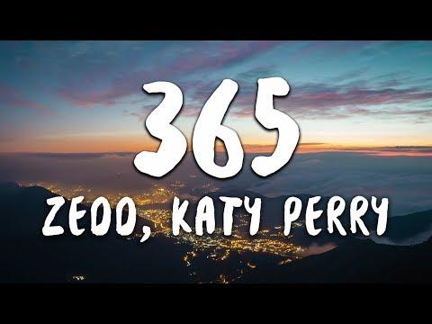 Download Lagu Zedd, Katy Perry - 365 (Lyrics)